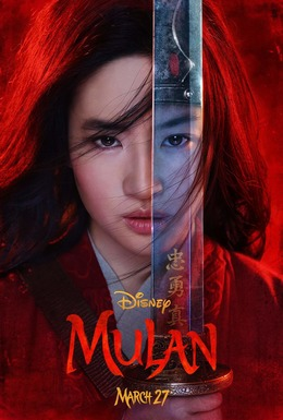 A movie poster for Mulan. Copyright ©2019 Disney.